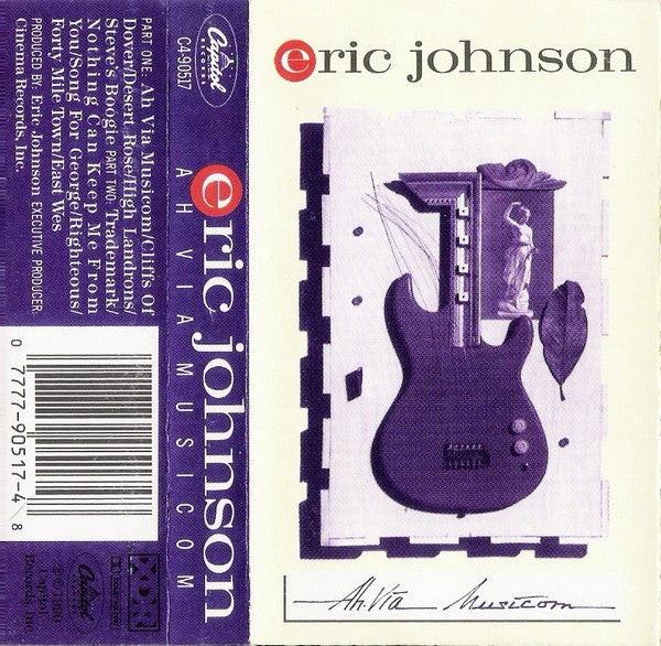 Eric Johnson ‎– Ah Via Musicom - Used Cassette 1990 USA Capitol Records - Rock / Blues