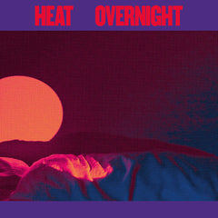 Heat - Overnight - New Vinyl 2017 Top Shelf Records Limited Edition Colored Vinyl + Download - Post-Punk / Shoegaze