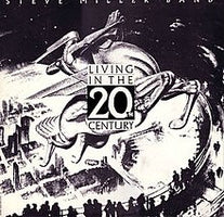 Steve Miller Band — Living In The 20th Century - New Vinyl LP Record 2019 Reissue - Classic Rock