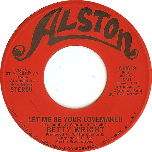 "Betty Wright ‎– Let Me Be Your Lovemaker / Jealous Man VG 7"" Single 45RPM 1973 Alston USA - Funk / Soul"