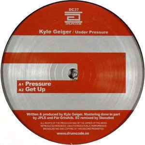 "Kyle Geiger - Under Pressure - Mint- 12"" Single (Sweden Import) 2008 (Drumcode) - Techno"