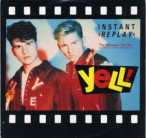 "Yell! - Instand Replay - VG+ 12"" Single 1989 Fanfare Records USA - Electronic / Hi NRG"