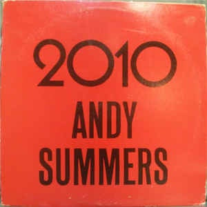 "Andy Summers ‎- 2010 / To Hal And Back - VG+ 12"" Single White Label Promo 1984 USA - Rock / Pop"