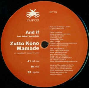 "And If ‎– Zutto Kono Mamade - Mint 12"" Single Record 2002 Invinvis Vinyl - House / Deep House"