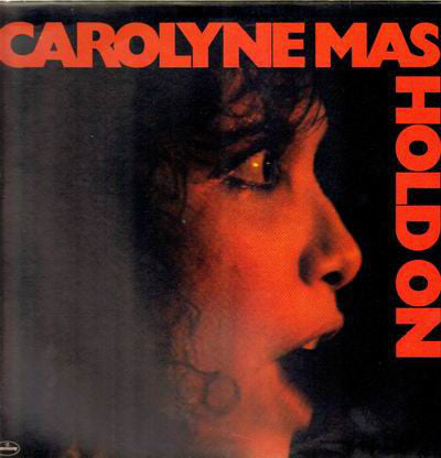 Carolyne Mas - Hold On - VG+ 1980 Stereo USA (Original Press With Insert Sheet) - Rock