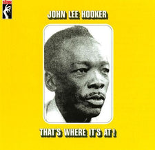 John Lee Hooker - That's Where It's At! - New Vinyl 2017 Stax Records Reissue LP - Blues / R&B