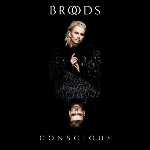 Broods - Conscious - New Vinyl 2016 USA Capitol Vinyl - Synth-pop / Indie Pop