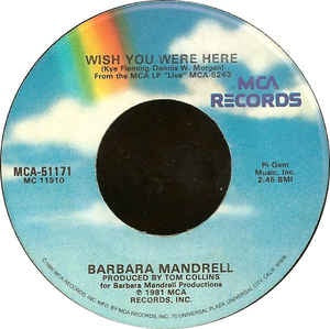 Barbara Mandrell- Wish You Were Here / She's Out There Dancin' Alone- M- 7