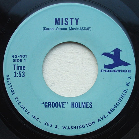 """Groove"" Holmes ‎– Misty / Groove's Groove - VG- 45rpm 1965 USA - Jazz / Soul-Jazz"