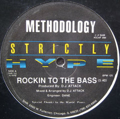 "Methodology - Rockin' To The Bass VG+ - 12"" Single 1992 Strictly Hype USA - Chicago House"