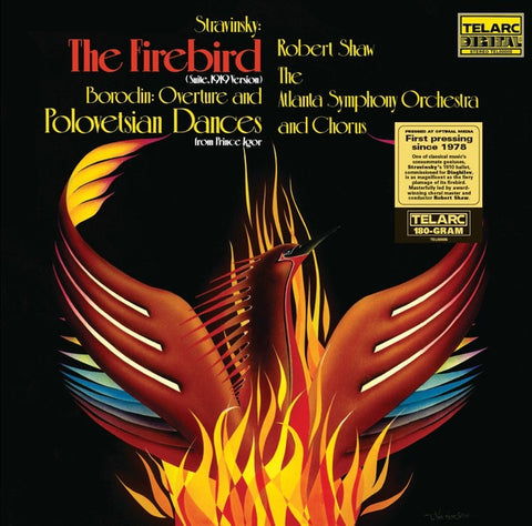 Atlanta Symphony Orchestra & Chorus, Robert Shaw  Stravinsky - Firebird Suite & Borodin: Polovtsian Dances - New 2018 Record LP Black Vinyl Reissue - Classical / Romantic