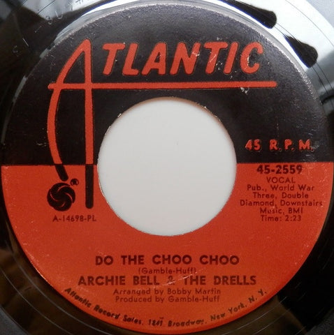 "Archie Bell & The Drells ‎– Do The Choo Choo / Love Will Rain On You - VG 7"" Single 45rpm 1968 Atlantic USA - Funk / Soul"