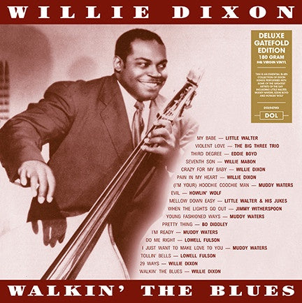 Willie Dixon ‎– Walkin' The Blues - New Vinyl Lp 2018 DOL 180Gram Deluxe Edition with Gatefold Jacket - Blues