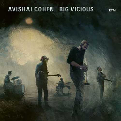 Avishai Cohen / Big Vicious – Big Vicious - New LP Record 2020 ECM Europe Import Vinyl - Jazz