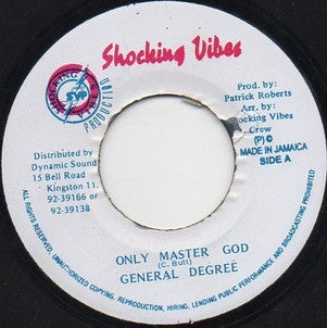 General Degree ‎– Only Master God - VG+ 45rpm 1994 Jamaica Shocking Vibes Records - Reggae