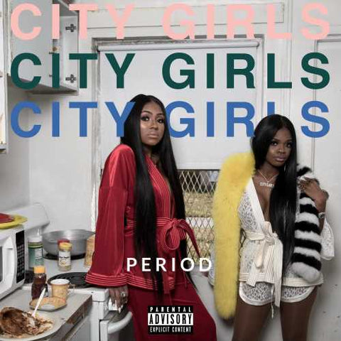 City Girls – Period - New Lp Record 2019 Quality Control USA Vinyl -  Hip Hop / Bass Music / Trap