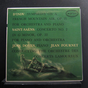 Jean Doyen / Jean Fournet & The Orchestre Des Concerts Lamoureux - Saint-Saëns / D'Indy ‎– Concerto For Piano And Orchestra N° 2 / Symphony No. 1 For Orchestra And Piano
