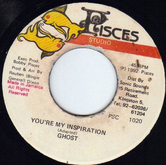 Ghost ‎– You're My Inspiration - VG 45rpm 1992 Jamaica Pisces Studio - Reggae / Dancehall