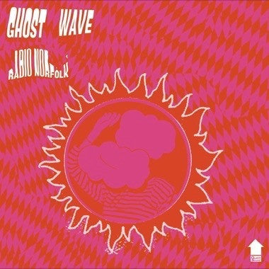 Ghost Wave - Radio Norfolk - New Vinyl Record 2016 Flying Nun Records LP + Download - Psychedelic / Pop-Psych from New Zealand!