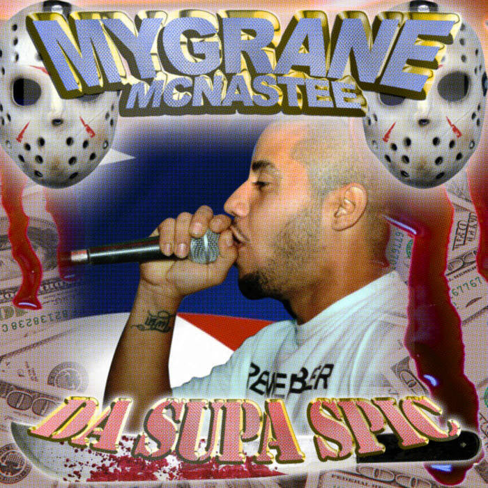 Mygrane McNastee - Da Supa Spic - New Cassette 2016 U Don't Deserve This Beautiful Art Grey Tape (Ltd to 50!!!) - Rap / HipHop / Avant Garde