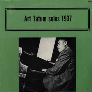 Art Tatum ‎- Solos 1937 - Mint- Stereo 1974 USA - Jazz