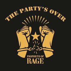 "Prophets of Rage - The Party's Over - New Vinyl 2016 Caroline RSD Black Friday 12"" EP, LTD to 3000 Copies Worldwide - Rap-Rock feat. Memebers of Rage Against the Machine, Public Enemy, Cypress Hill"