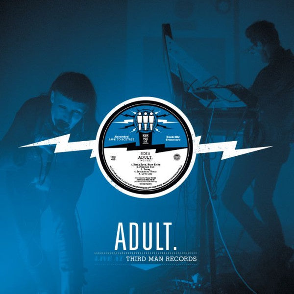 ADULT. ‎– Live At Third Man Records - New Lp Record 2017 Third Man USA Vinyl - Electronic / Darkwave / Electro