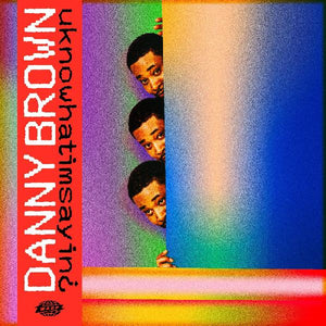 Danny Brown - uknowhatimsayin¿ - New LP Record 2019 Warp UK Vinyl - Rap / Hip-Hop