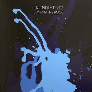 "Friendly Fires ‎– Jump In The Pool -Mint 12"" Single Record 2009 UK XL Vinyl - House / Electro / Indie Rock"