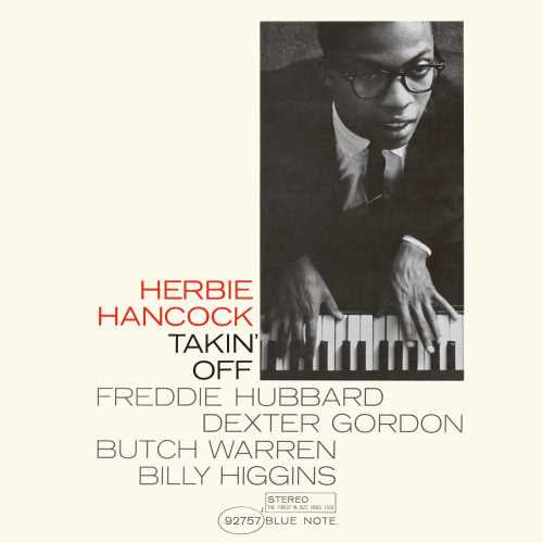 Herbie Hancock - Takin' Off - New Vinyl LP 2019 Blue Note Reissue - Jazz