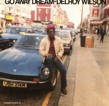 Delroy Wilson ‎– Go Away Dream (1982) - New Vinyl 2017 Pressure Sounds UK Reissue (Features The Agrovators as the Backing Band!) - Reggae