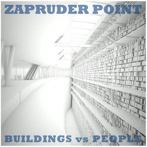 "Zapruder Point - Buildings vs. People - New Vinyl 2013 Limited Editon of 100 7"" / 45Rpm Vinyl - Chicago, IL Basement Recording / Indie-Folk"