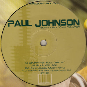 "Paul Johnson ‎– Burnin' For Your Yearnin' - Mint 12"" Single 2000 USA Dust Traxx - Chicago House"