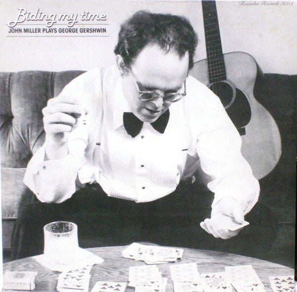 John Miller ‎– Biding My Time (John Miller Plays George Gershwin) - Mint- Lp Record 1979 USA Original Vinyl - Country