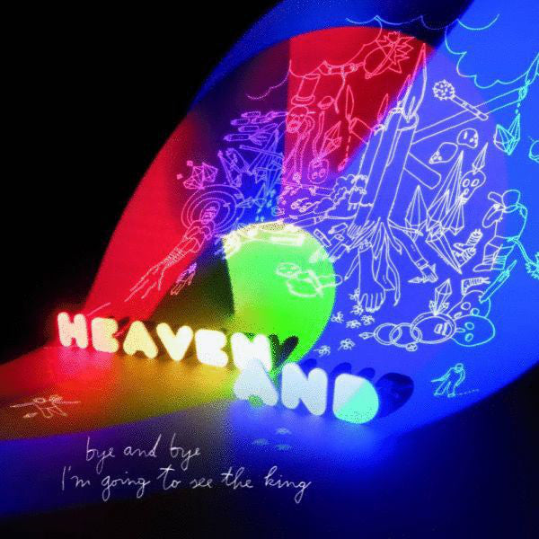 Heaven And ‎– Bye And Bye I'm Going To See The King - New Vinyl 2010 German Import Limited Edition - Stoner Rock / Psychedelic / Avantgarde