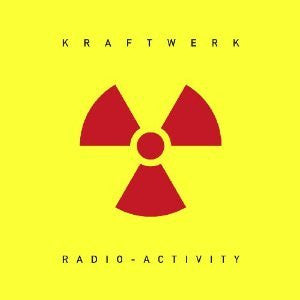 Kraftwerk - Radio-Activity - New Vinyl Record 2009 Parlophone / Kling Klang Remastered Pressing - Electronic / Synthpop / Krautrock