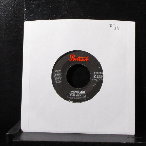 "Phil Gentili - Mama Lied / It's Your Love I Need 7"" VG+ Vinyl 24-02400 USA 1981"