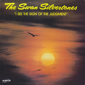 The Swan Silvertones ‎– I See The Sign Of The Judgement - Mint- Lp Record 1981 USA Original Vinyl - Soul / Gospel