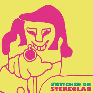 Stereolab - Switched On Vol. 1 - New Vinyl Lp 2018 Duophonic Limited Edition on Clear Vinyl with Download - Electronic / Avant Garde Rock