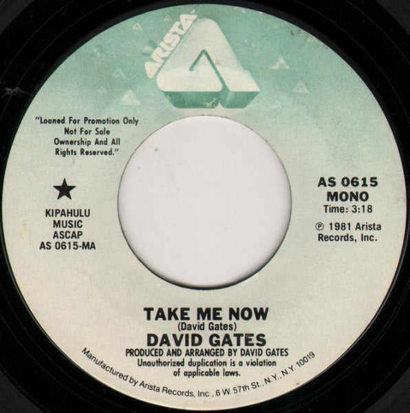 "David Gates - Take Me Now Stereo/Mono Promo Mint- - 7"" Single 45RPM 1981 Arista USA - Rock"