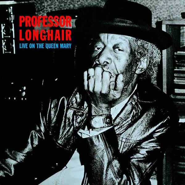 Professor Longhair - Live On The Queen Mary - New Lp 2019 Harvest 180gram Remastered Pressing - Piano Blues / Bayou Funk