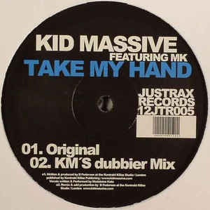 "Kid Massive ‎– Take My Hand - Mint 12"" Single Record 2008 Justrax Records - House"
