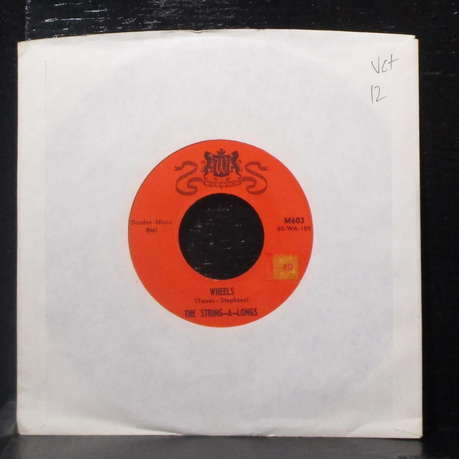 "The String-A-Longs - Wheels / Am I Asking Too Much? 7"" VG+ Vinyl 45 Warwick M603"