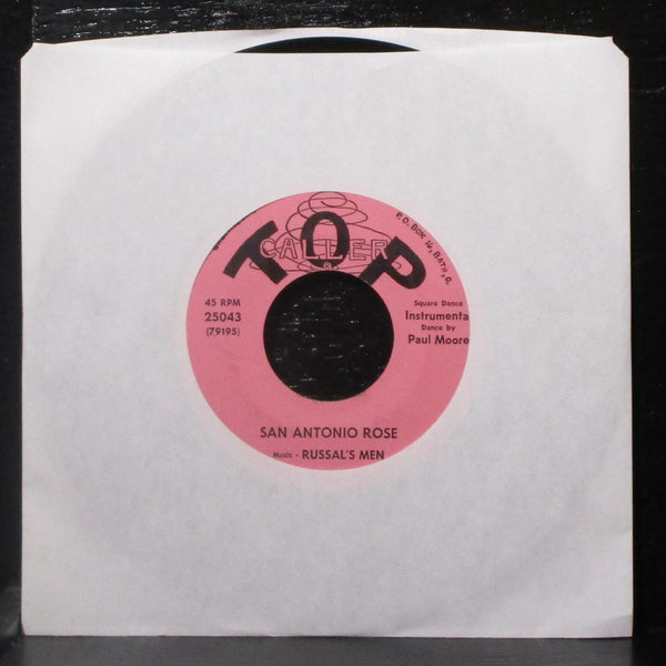 "Paul Moore & Russal's Men - San Antonio Rose 7"" VG+ Vinyl 45 Top Caller 25043"