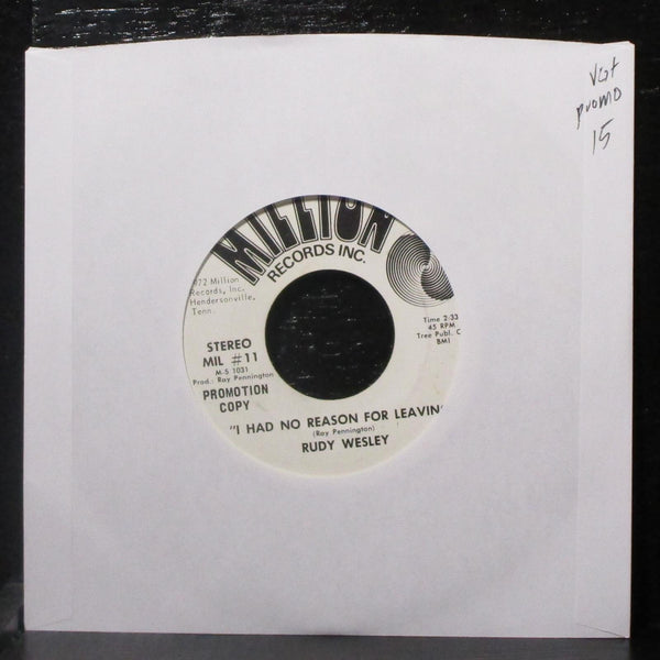 "Rudy Wesley - I Had No Reason For Leaving 7"" VG+ Promo Vinyl 45 Million MIL #11"