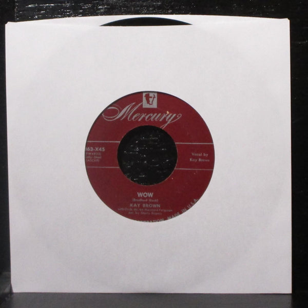 "Kay Brown - Roses All The Way / Wow 7"" VG Vinyl 45 Mercury 5863-X45 USA"