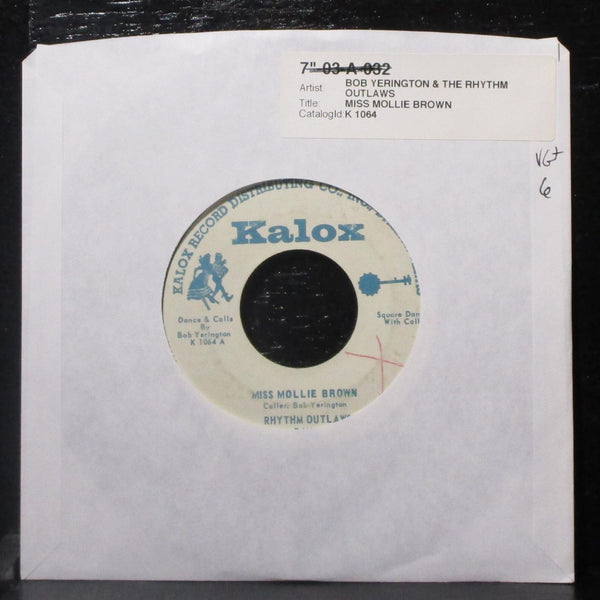 "Bob Yerington & Rhythm Outlaws Band - Miss Mollie Brown 7"" VG+ Vinyl 45 Kalox"