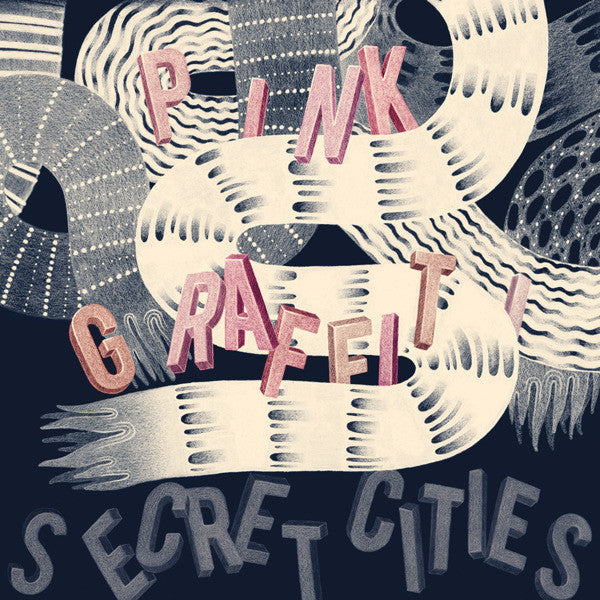 Secret Cities ‎– Pink Graffiti - New Vinyl 2010 USA Original Press With Download - Rock / Art Rock