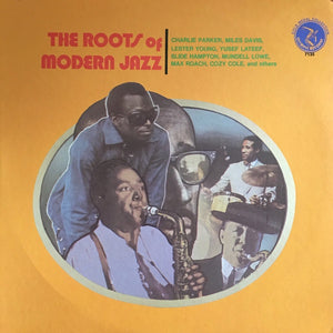 Various ‎– The Roots Of Modern Jazz - Mint- Lp Record 1974 USA Original Vinyl - Jazz