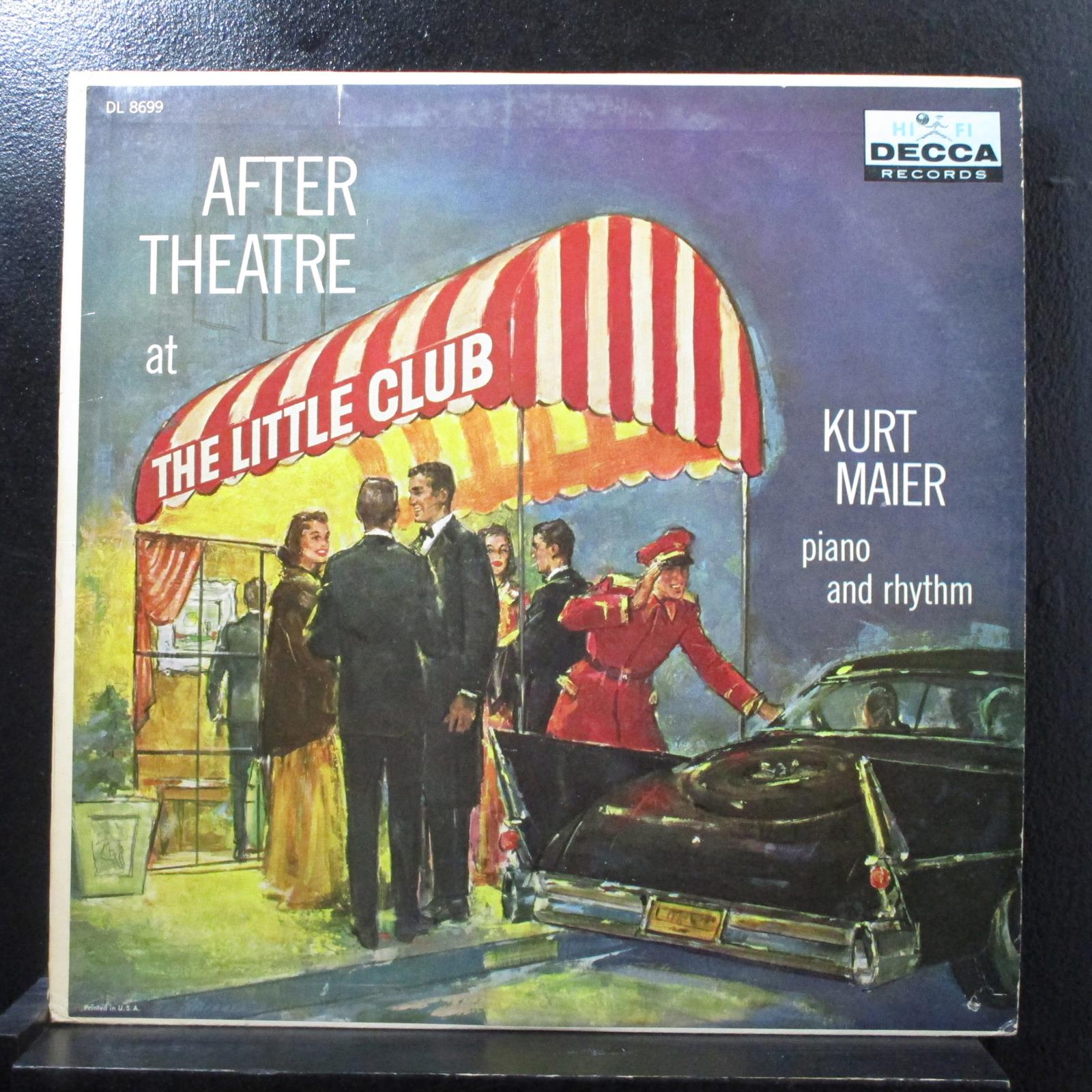 Kurt Maier - After Theatre At The Little Club LP VG+ DL 8699 Mono Vinyl Record